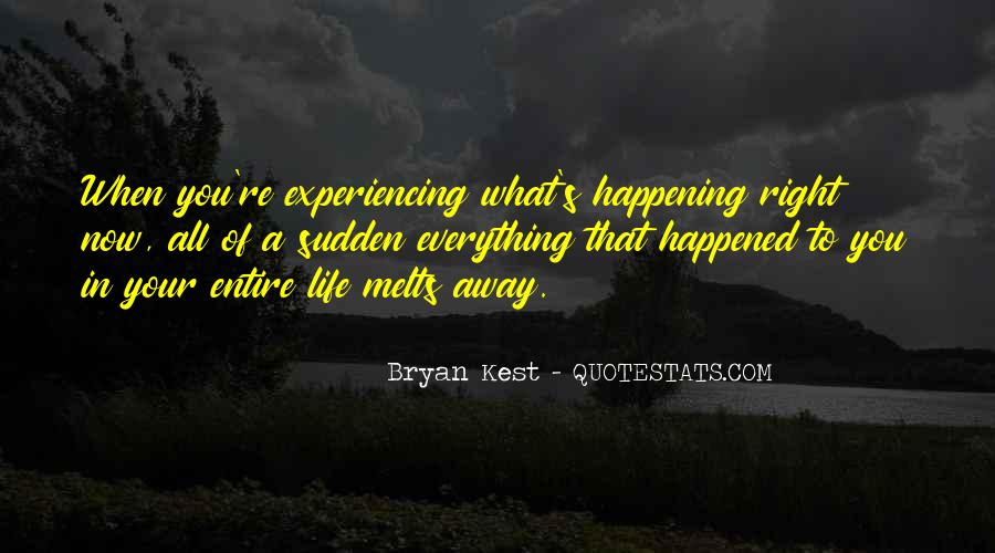 Happening Life Quotes #53114