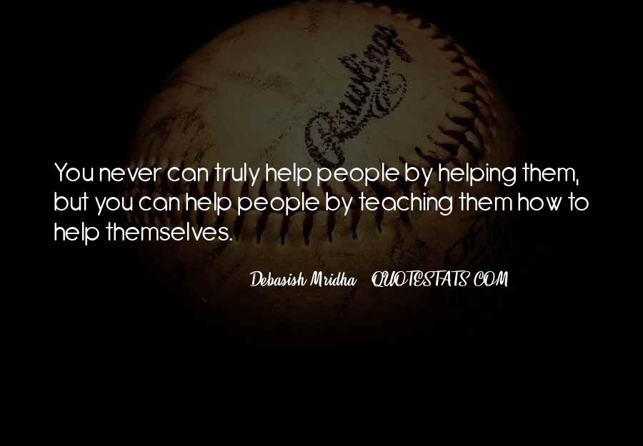 Top 36 Happiness Comes From Helping Others Quotes: Famous ...