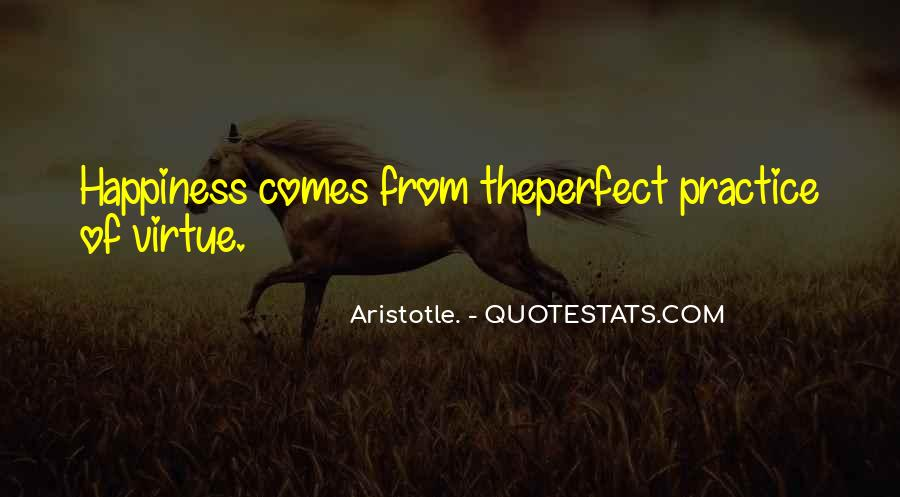 Happiness Comes Quotes #118864