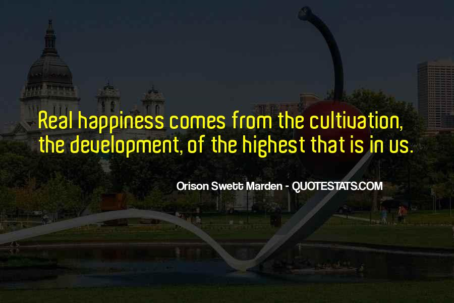 Happiness Comes Quotes #34634