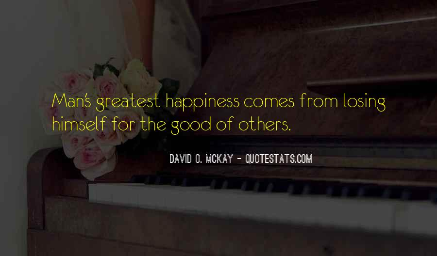 Happiness Comes Quotes #400312