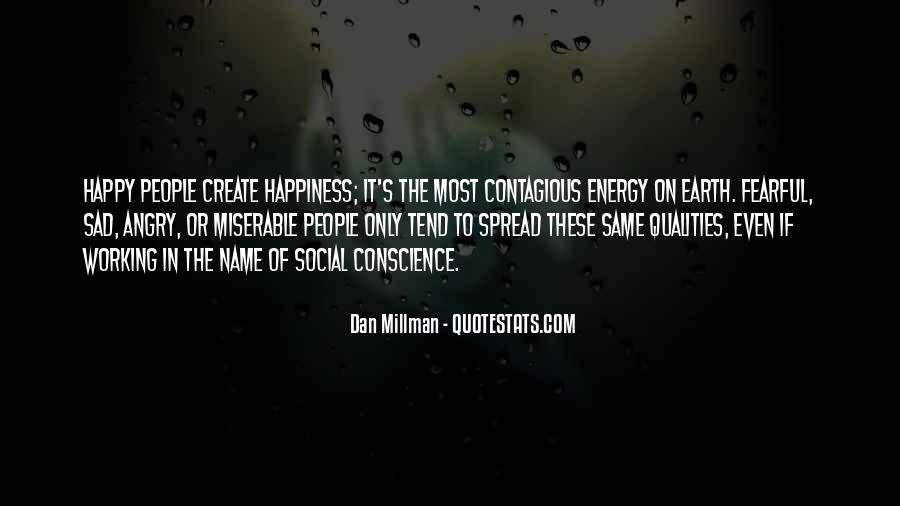 Happiness Contagious Quotes #1175403