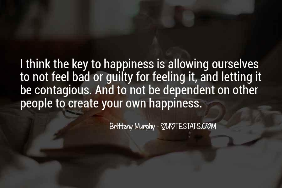 Happiness Contagious Quotes #19355
