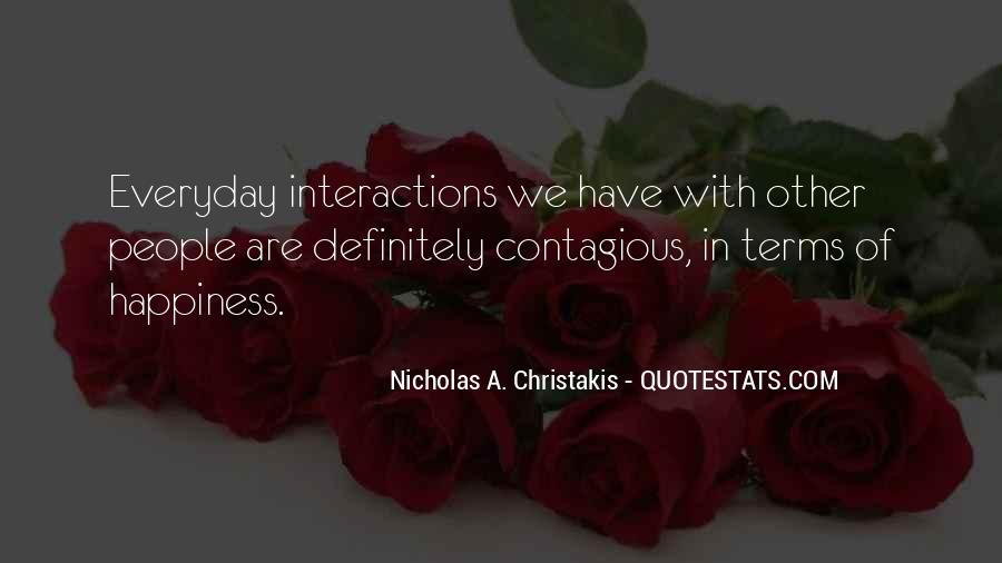 Happiness Contagious Quotes #604725
