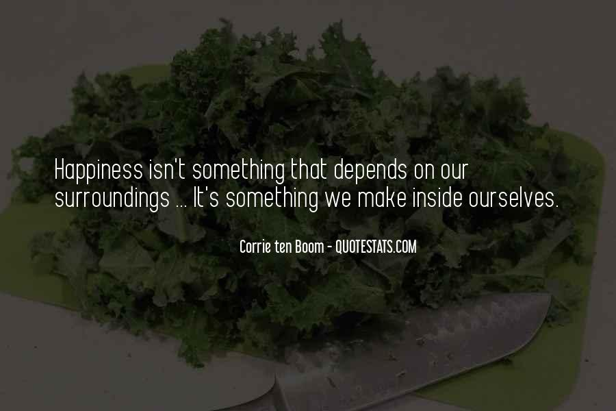 Happiness Depends On Ourselves Quotes #1067217