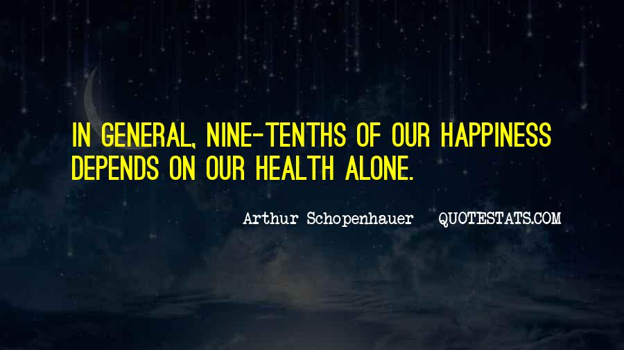 Happiness Depends On Ourselves Quotes #136472
