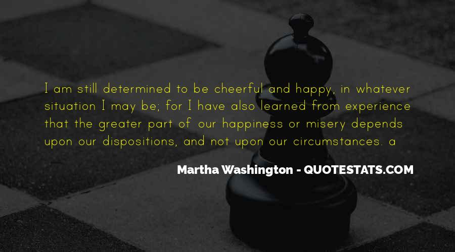 Happiness Depends On Ourselves Quotes #272022