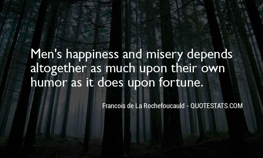 Happiness Depends On Ourselves Quotes #314753
