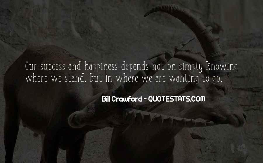 Happiness Depends On Ourselves Quotes #333925