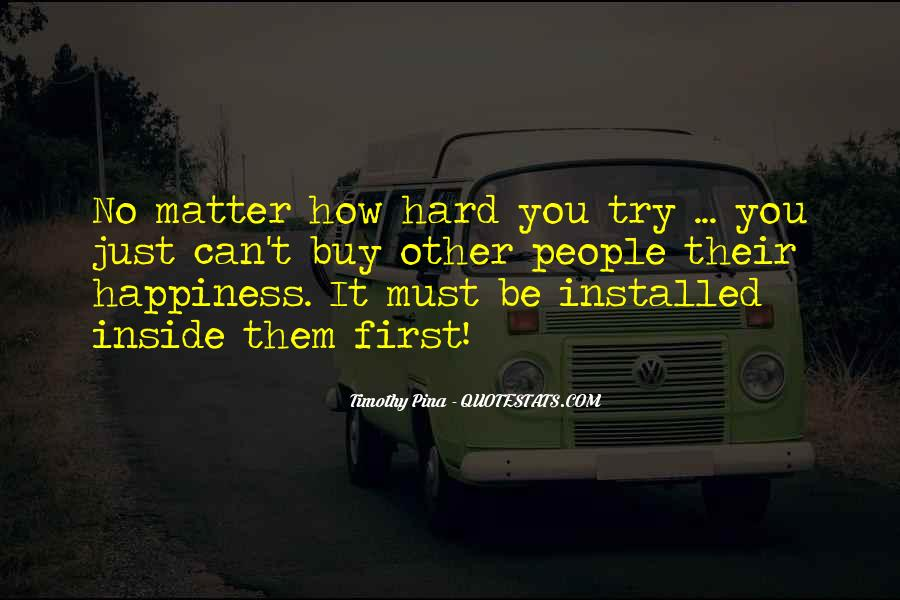 Happiness Inside You Quotes #1572129