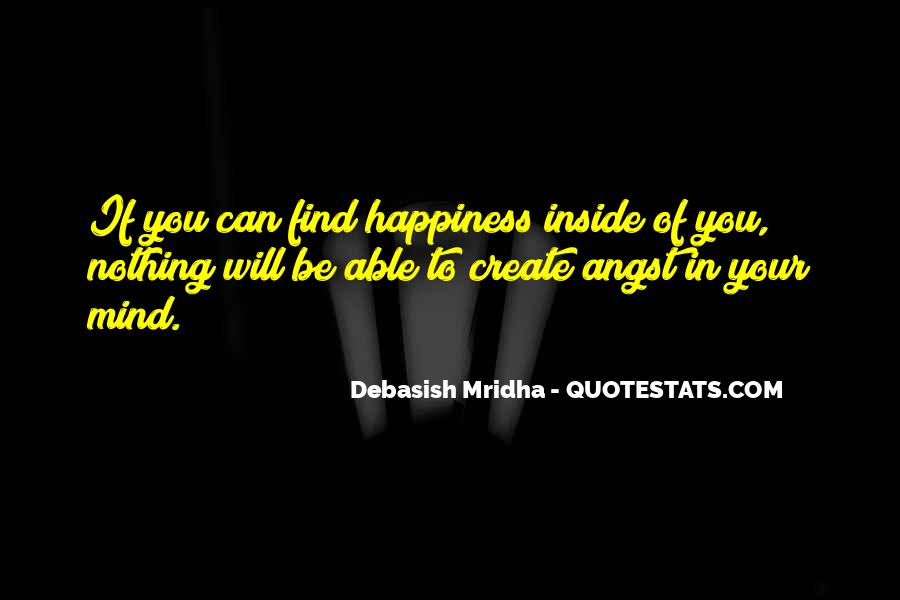 Happiness Inside You Quotes #1685247