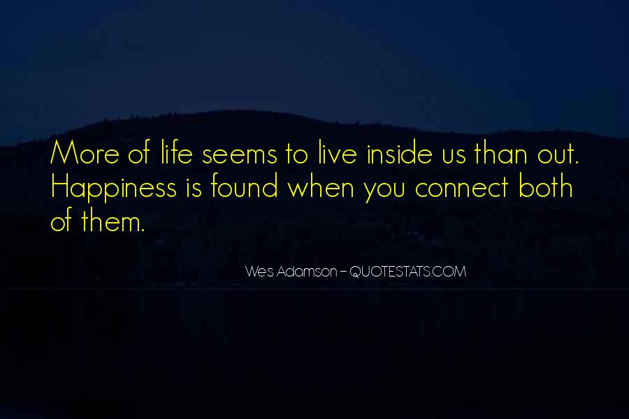 Happiness Inside You Quotes #1732775