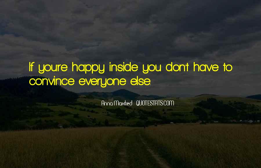 Happiness Inside You Quotes #181145