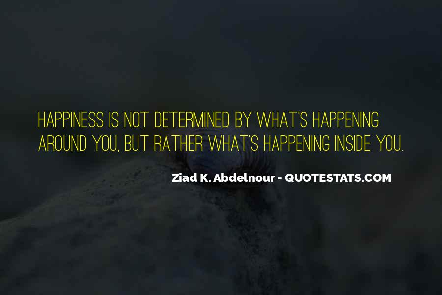 Happiness Inside You Quotes #1845353