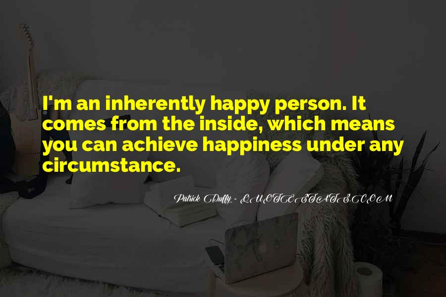 Happiness Inside You Quotes #292157