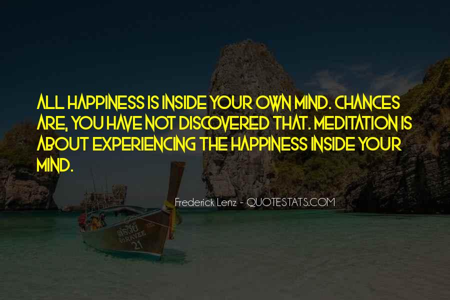 Happiness Inside You Quotes #332489
