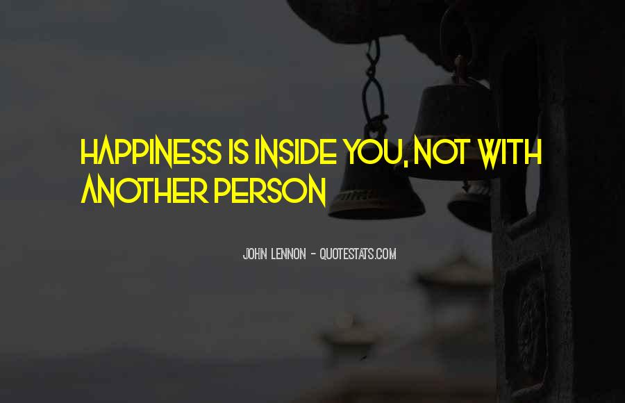 Happiness Inside You Quotes #484769