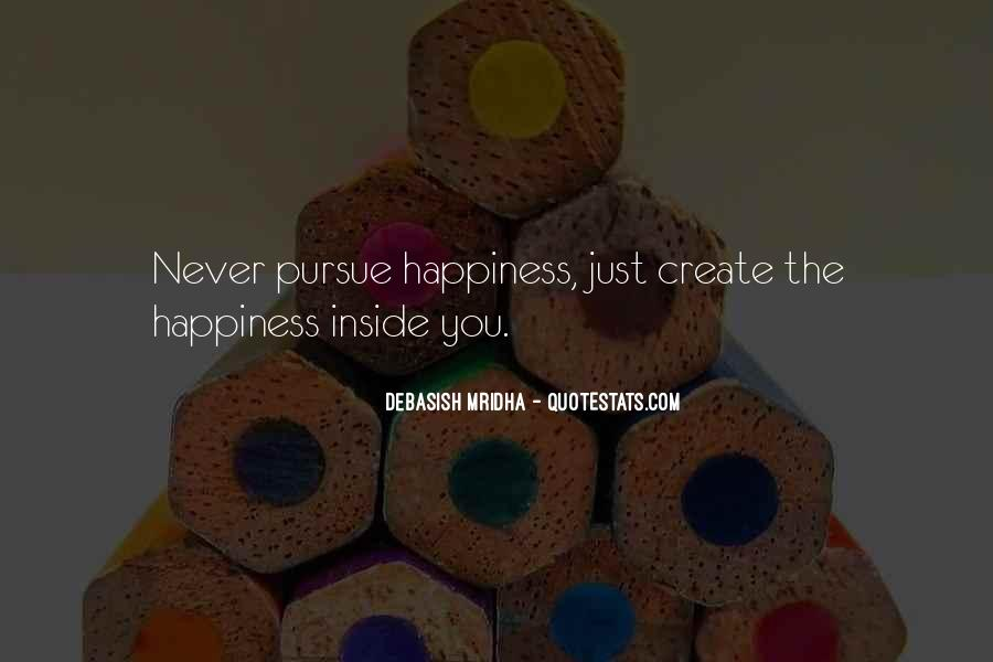 Happiness Inside You Quotes #532206