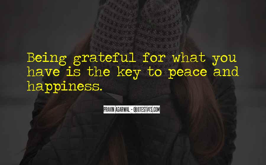 Happiness Is Being Grateful Quotes #1701397
