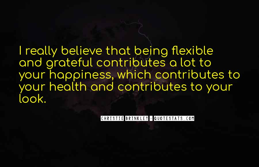 Happiness Is Being Grateful Quotes #30103