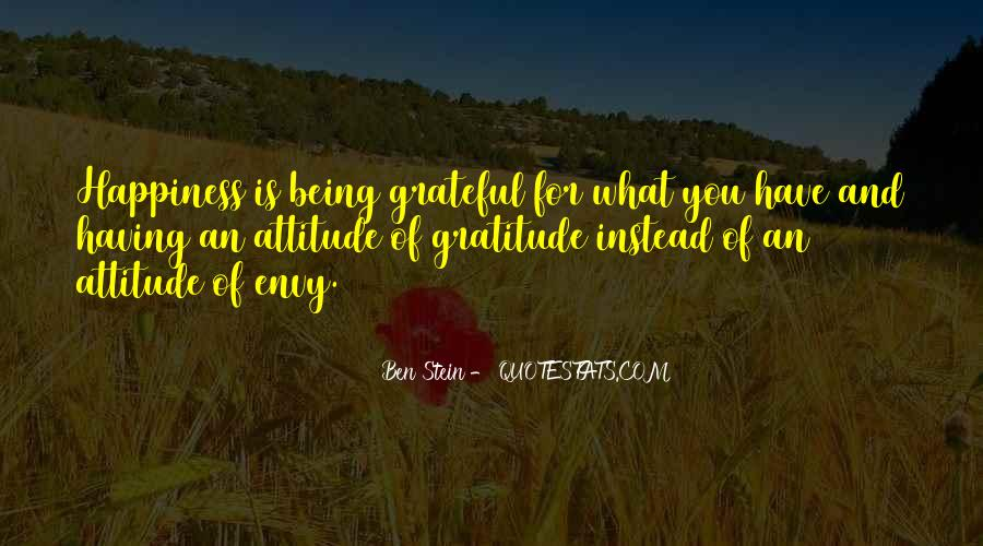Happiness Is Being Grateful Quotes #846369