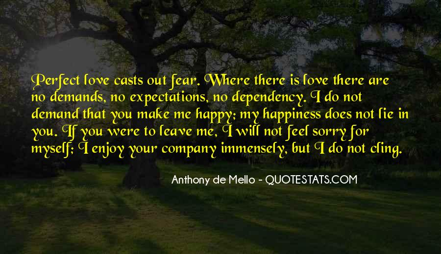 Happiness Is Not For Me Quotes #5790