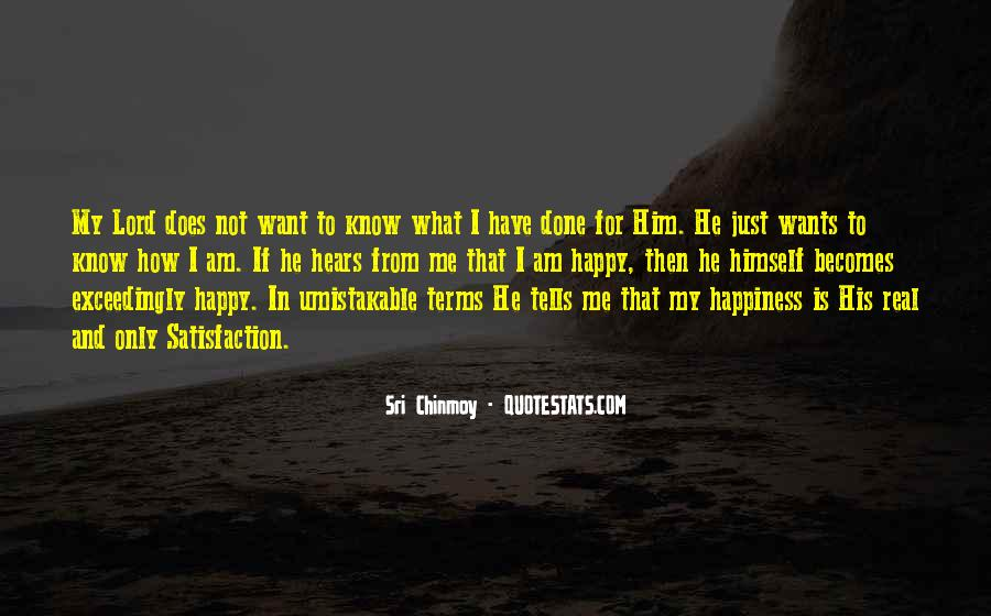 Happiness Is Not For Me Quotes #956552