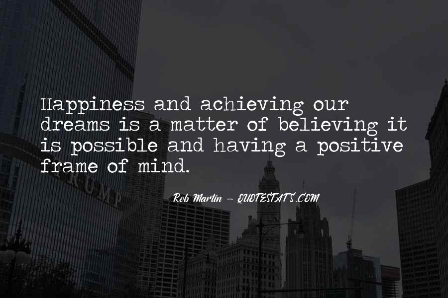 Happiness Of Achieving Quotes #1301529
