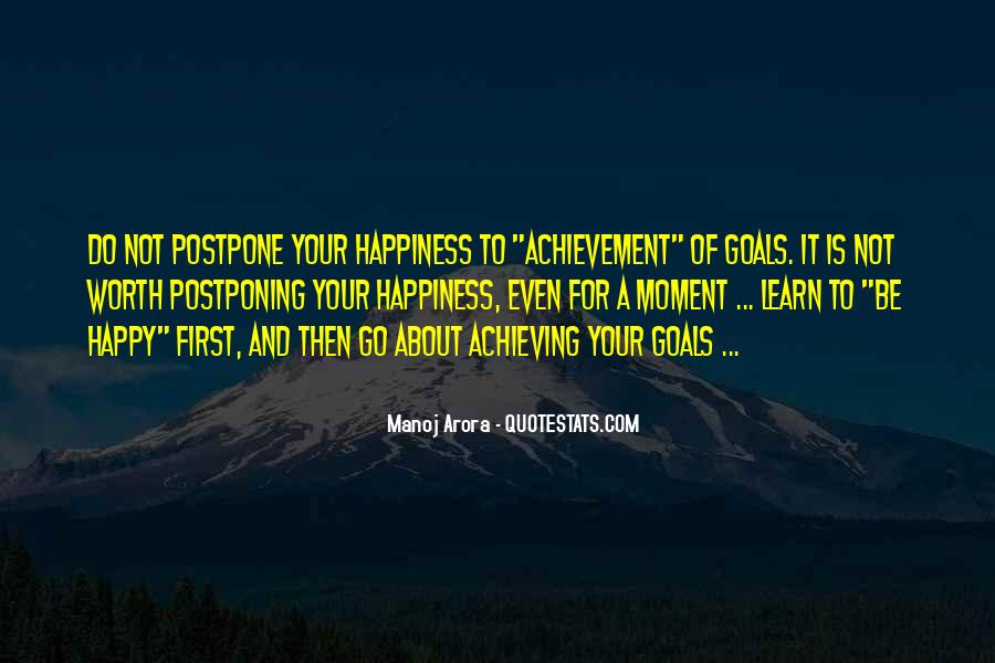 Happiness Of Achieving Quotes #1781056