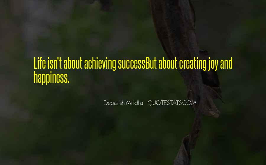 Happiness Of Achieving Quotes #864296