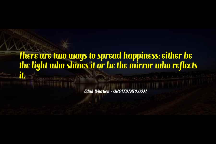 Happiness Shines Quotes #1146573