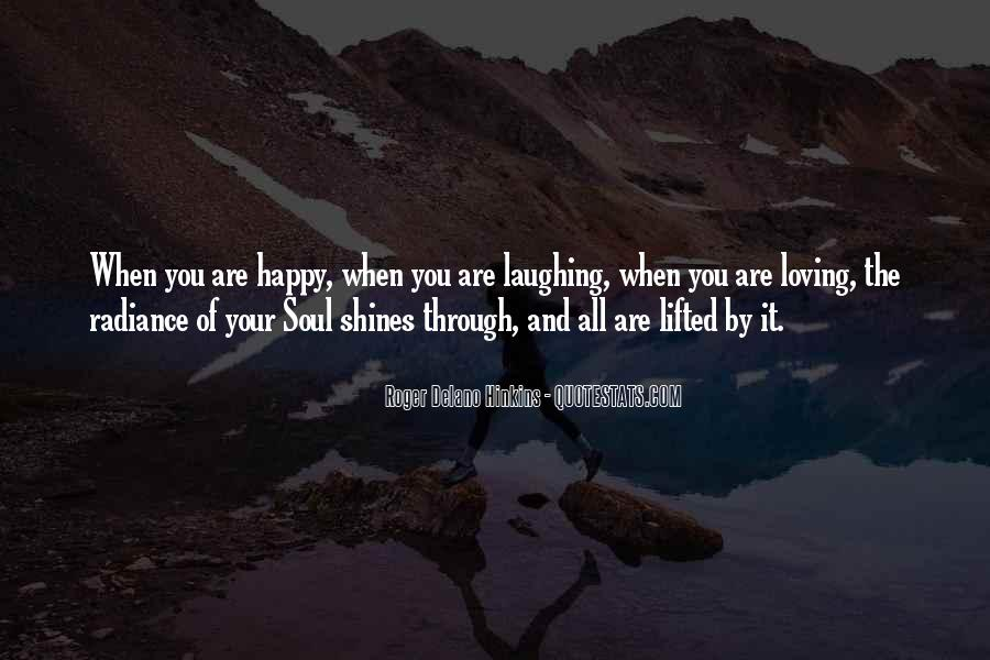Happiness Shines Quotes #1458672