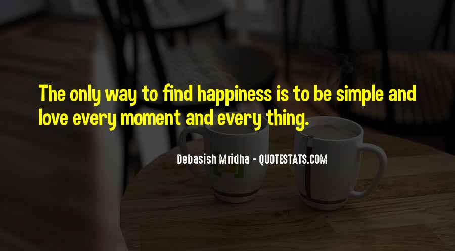 Happiness Simple Life Quotes #1051937