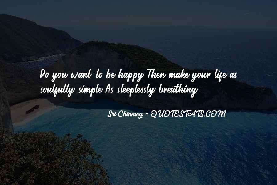 Happiness Simple Life Quotes #1207282