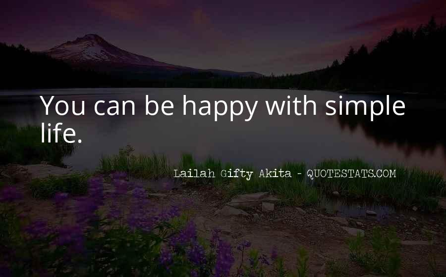Happiness Simple Life Quotes #399234