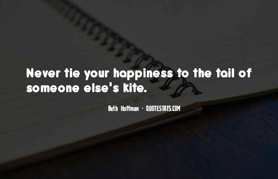 Happiness Someone Else Quotes #1051405