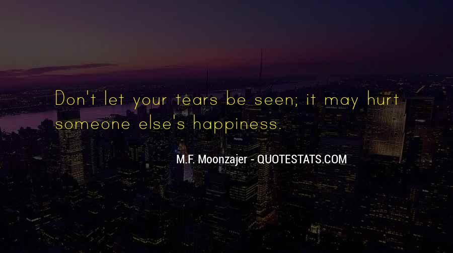 Happiness Someone Else Quotes #1088554