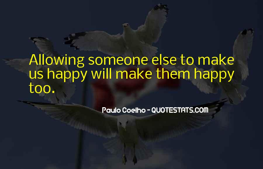 Happiness Someone Else Quotes #1272782