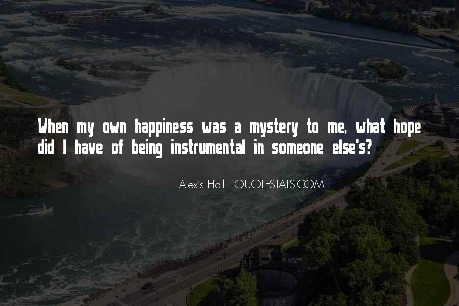 Happiness Someone Else Quotes #1476887