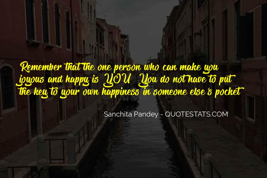 Happiness Someone Else Quotes #1489648