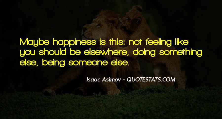 Happiness Someone Else Quotes #1591756