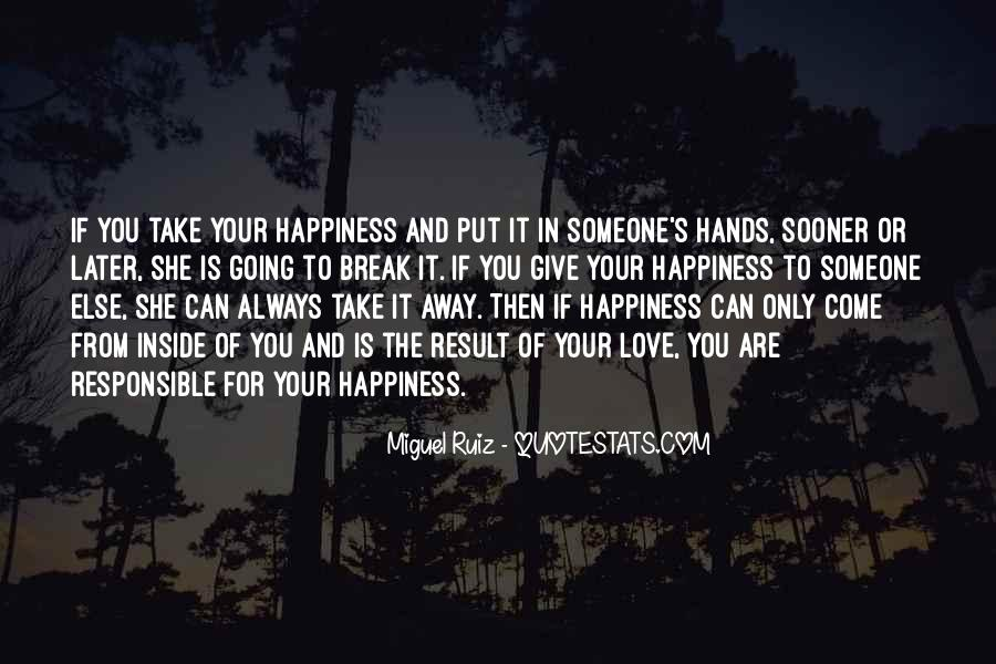 Happiness Someone Else Quotes #1724099