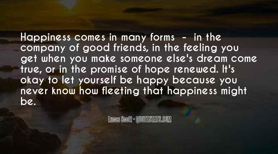 Happiness Someone Else Quotes #38105