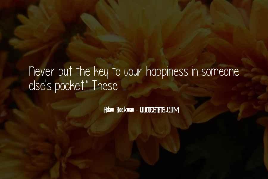 Happiness Someone Else Quotes #869541