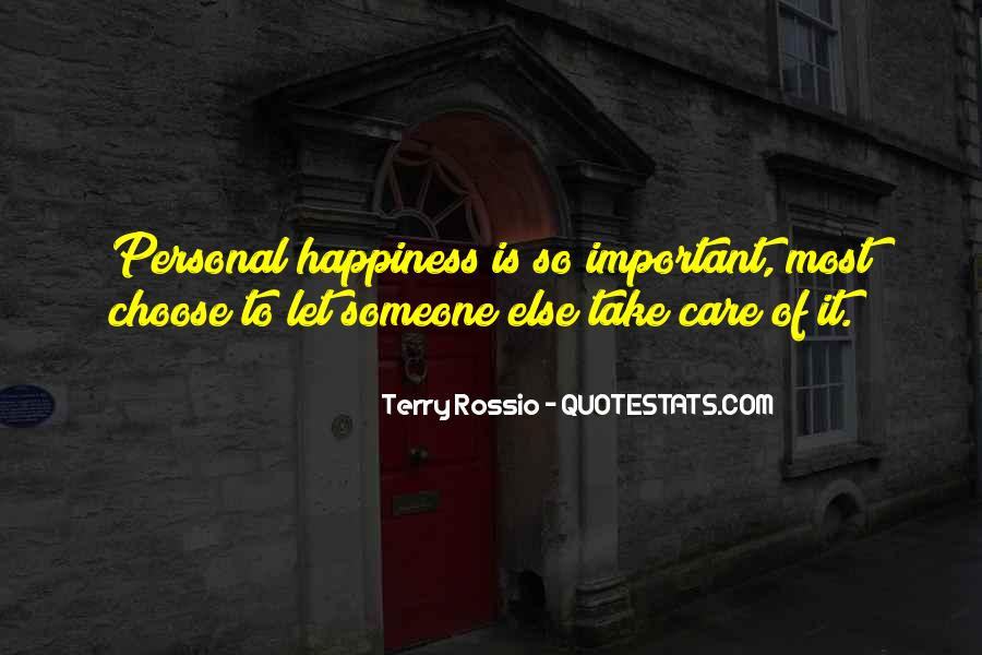 Happiness Someone Else Quotes #941924