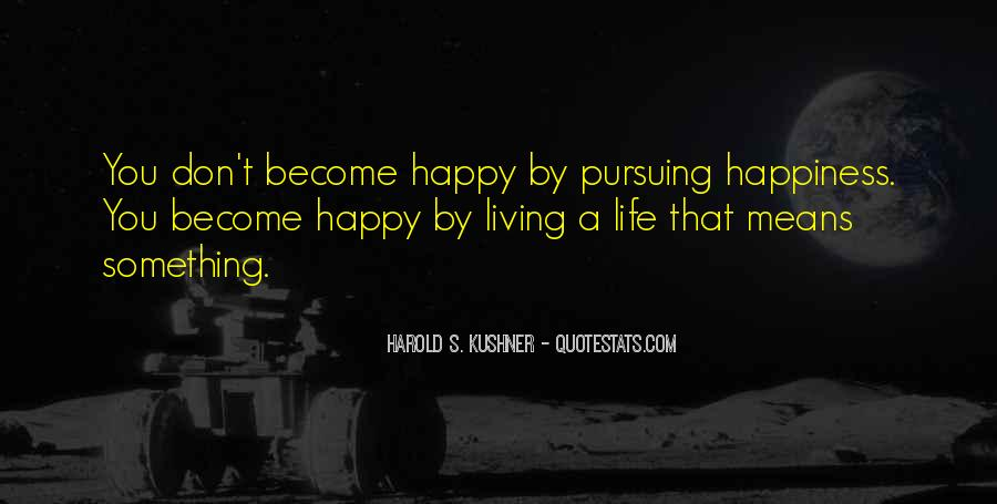 Happiness Then Sadness Quotes #102556