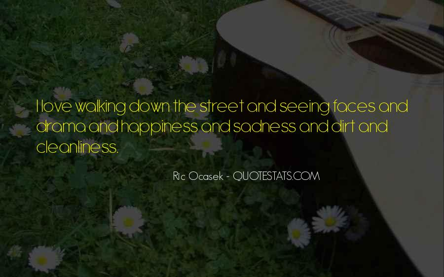 Happiness Then Sadness Quotes #113188