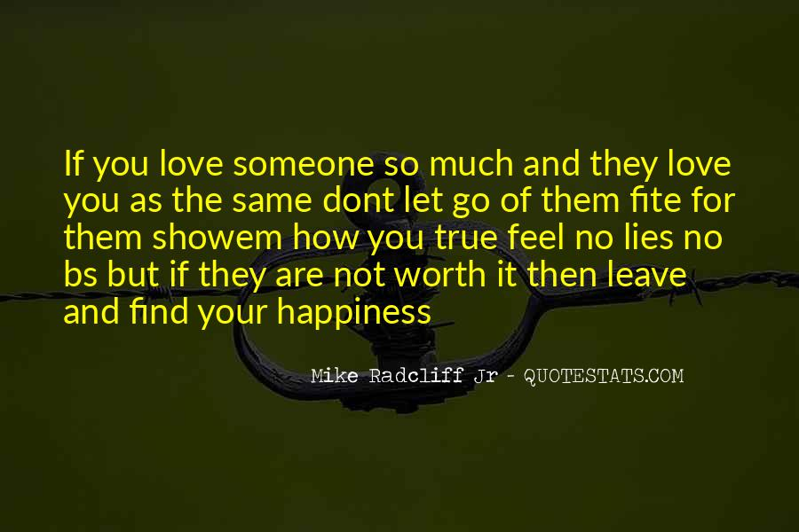 Happiness Then Sadness Quotes #1175850