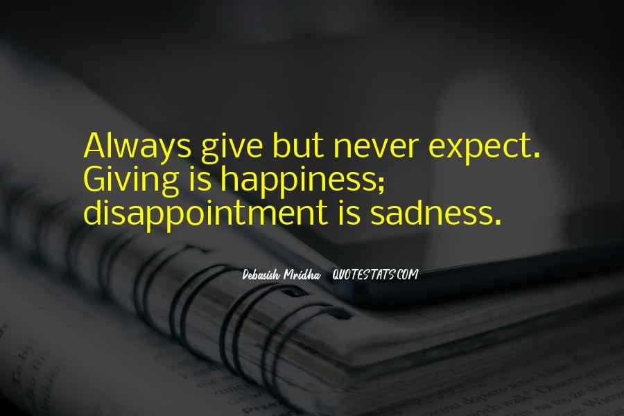 Happiness Then Sadness Quotes #120818