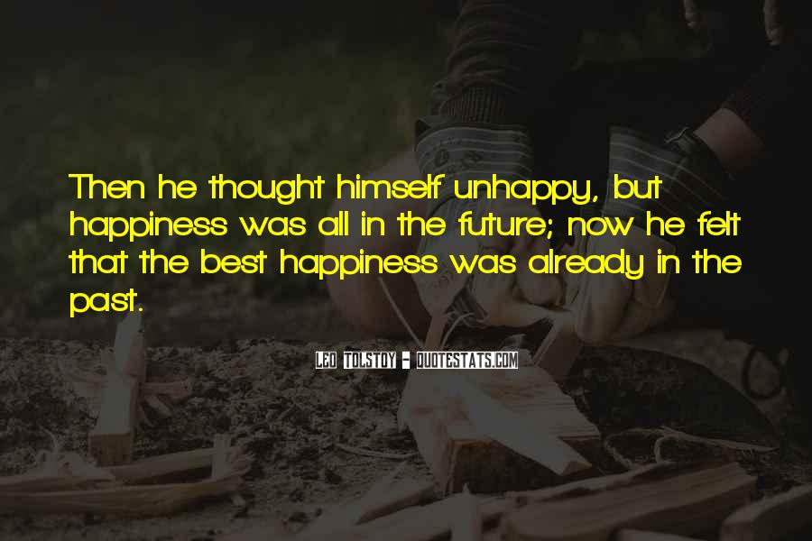 Happiness Then Sadness Quotes #120864